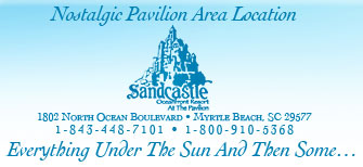 Sandcastle at the Pavilion in Myrtle Beach